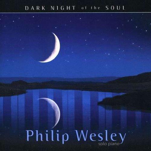 Dark Night of the Soul, Philip Wesley