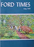 img - for Ford Times: May 1959, Vol. 51, No. 5 book / textbook / text book