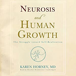 Neurosis and Human Growth Audiobook