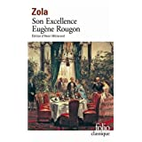 Les Rougon-Macquart, VI�:�Son Excellence Eug�ne Rougonpar �mile Zola