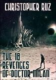 The Eighteen Revenges of Doctor Milan