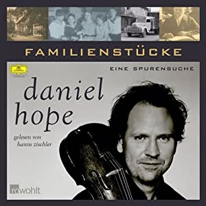 Daniel Hope: Familienstücke