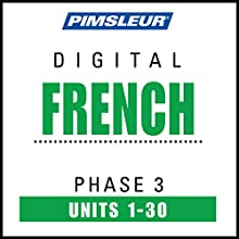 French Level 3: Learn to Speak and Understand French with Pimsleur Language Programs  by  Pimsleur Narrated by  uncredited