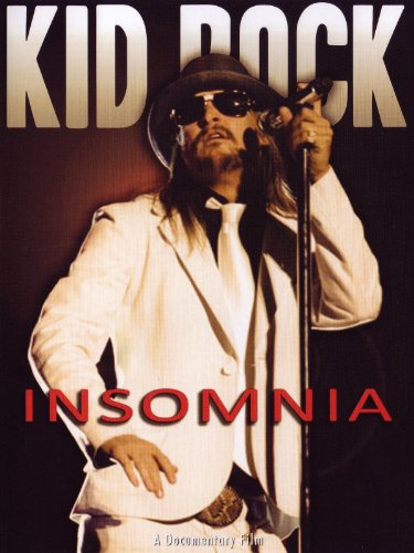 Kid Rock: Insomnia