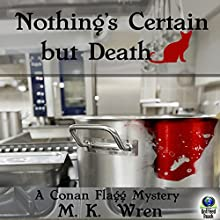 Nothing's Certain but Death: A Conan Flagg Mystery (       UNABRIDGED) by M. K. Wren Narrated by Jack Marshall