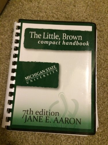 The Little, Brown Compact Handbook By Jane E. Aaron (7th...
