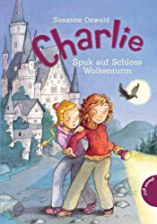 Charlie, Band 2: Charlie , Spuk auf Schloss Wolkenturm