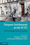 img - for Dispute Settlement at the WTO: The Developing Country Experience book / textbook / text book