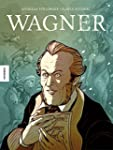 Wagner: Die Graphic Novel