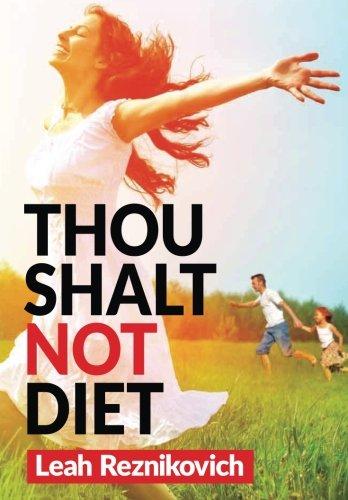 Thou Shalt Not Diet