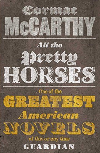 All the Pretty Horses: 1/3 (Border Trilogy)