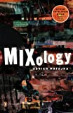 Mixology (National Poetry Series)