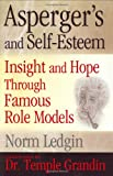 Aspergers and Self-Esteem: Insight and Hope through Famous Role Models