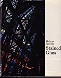 img - for Stained Glass: An Architectural Art book / textbook / text book