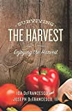 img - for Surviving The Harvest: Enjoying The Harvest book / textbook / text book