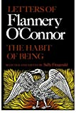 The Habit of Being: Letters of Flannery OConnor