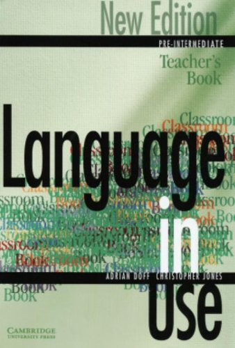 Language in Use 2nd Pre-Intermediate New Edition Teacher's book