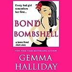 Bond Bombshell: A Jamie Bond Short Story | Gemma Halliday