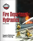 img - for Fire Department Hydraulics (2nd Edition) 2nd by Mahoney, Eugene E, Hannig, Brent E. (2008) Hardcover book / textbook / text book