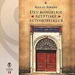 Den kongelige egyptiske automobilklub | Alaa al-Aswany