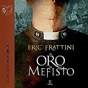 El oro de Mefisto [Mefisto's Gold]   [Eric Frattini]