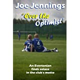 Ever the Optimistby Joe Jennings