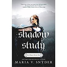 Shadow Study (       UNABRIDGED) by Maria V. Snyder Narrated by Gabra Zackman