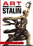 img - for Art Under Stalin 1st (U.S edition by Bown, Matthew Cullerne (1991) Hardcover book / textbook / text book