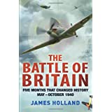 The Battle of Britainby James Holland