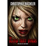 The Blood That Bonds (The II AM Trilogy Book 1) ~ Christopher Buecheler