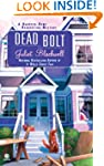 Dead Bolt: A Haunted Home Renovation...