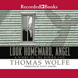 Look Homeward, Angel | [Thomas Wolfe]