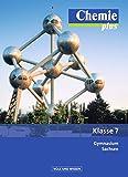 img - for Chemie plus 7. Schuljahr. Sch lerbuch Gymnasium Sachsen book / textbook / text book