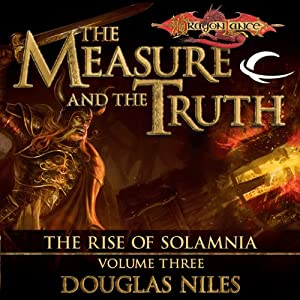 The Measure and the Truth: Dragonlance: Rise of Solamnia, Book 3 | [Douglas Niles]