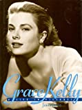 img - for By Jenny Curtis Grace Kelly: A Life in Pictures (1st First Edition) [Hardcover] book / textbook / text book
