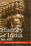 img - for History of India, in Nine Volumes: Vol. VIII - From the Close of the Seventeenth Century to the Present Time book / textbook / text book
