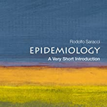 Epidemiology: A Very Short Introduction (       UNABRIDGED) by Rodolpho Saracci Narrated by Paul Hecht