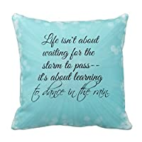 "18"" x 18"" Learning to Dance in the Rain Quote Decorative Throw Pillow Case Cushion Cover from jiuden"