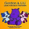 Gordon & Li Li Learn Animals in Mandarin (Mandarin for Kids)
