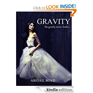 Free Kindle Book: Gravity (Gravity Series #1), by Abigail Boyd