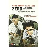 Zero estrelles: Crítiques d'un món absurd (Humor)