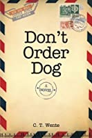 Don't Order Dog (Jeri Halston Series) (Volume 1)