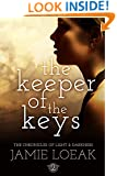 The Keeper of the Keys (The Chronicles of Light and Darkness Book 2)