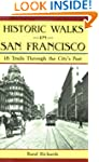 Historic Walks in San Francisco: 18 T...
