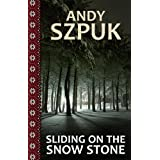 Sliding on the Snow Stoneby Andy Szpuk