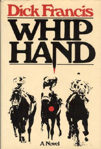Whip Hand, DICK FRANCIS