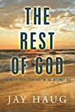 img - for The Rest of God: Finding Freedom from Lust in the Internet Age book / textbook / text book