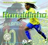 Ronaldinho (World Soccer Stars / Estrellas del Ftbol Mundial)