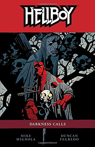 Hellboy Volume 8: Darkness Calls: Darkness Calls v. 8