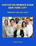 Sanitation Worker Exam New York City